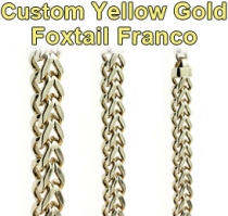 Custom Yellow Gold Foxtail Franco Chain Gold